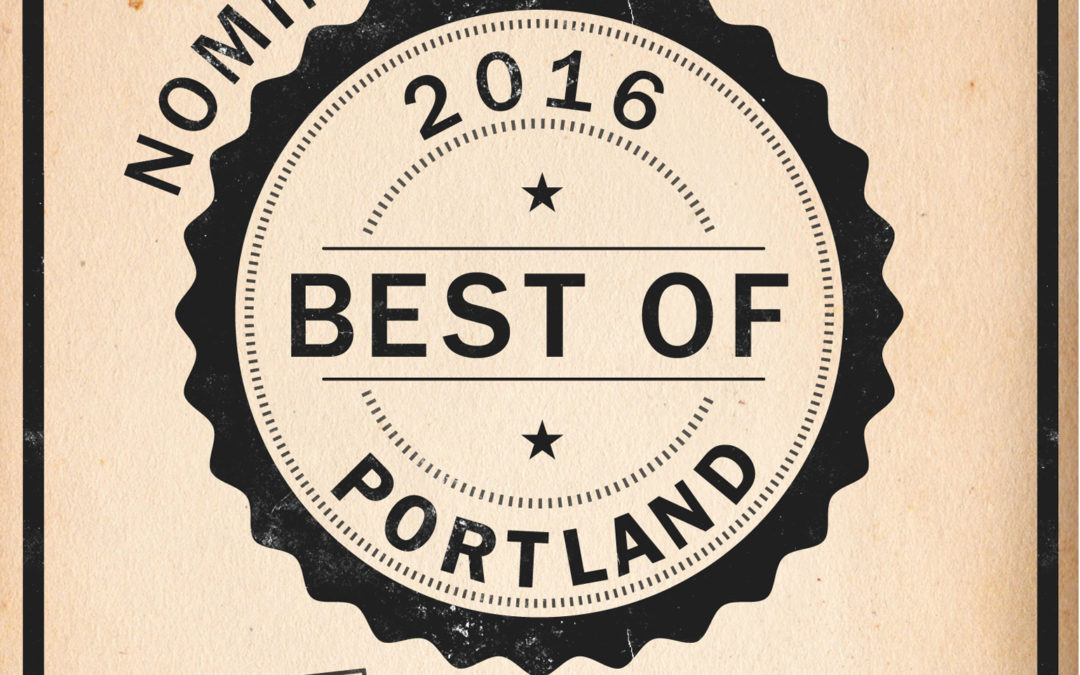 Nominated Best of Portland 2016!